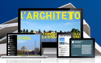 Pubblicato il 2° numero deL'ARCHITETTO-  mensile digitale del Consiglio Nazionale Architetti PPC