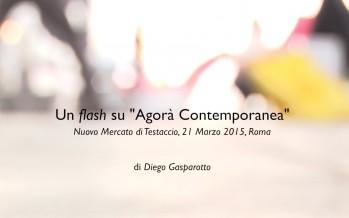 """""""Open testaccio – Un flash su agorà contemporanea"""" di Architettura Fatta in Casa"""
